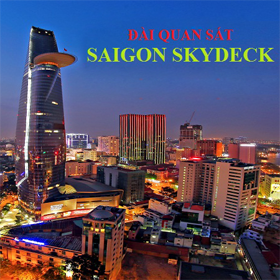 ĐÀI QUAN SÁT SAIGON SKYDECK - THE WORLD OF HEINEKEN