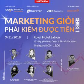 Business Talk Forum: Marketing giỏi phải kiếm được tiền. (Hồ Chí Minh)