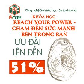 Khóa học Reach Your Power – Chạm đến sức mạnh bên trong bạn với sinh trắc vân tay Rmit@
